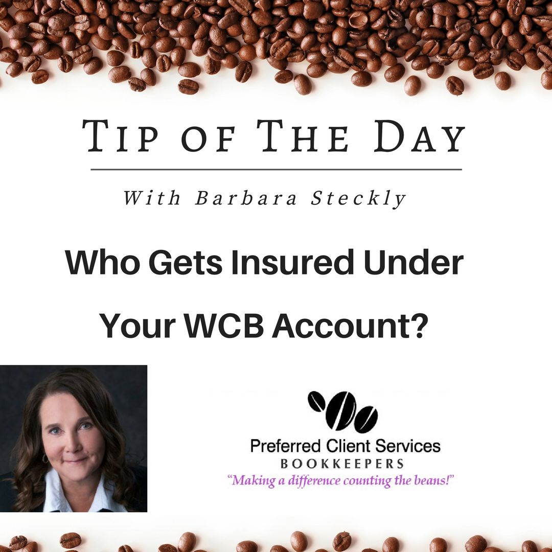 business bookkeeping tips WCB insurance from Barbara steckly owner preferred client services edmonton Alberta